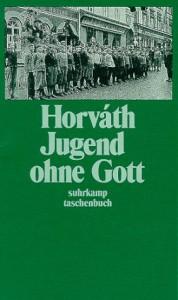 Jugend Ohne Gott - Ödön von Horváth, Nicole Streitler-Kastberger