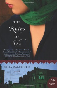 The Ruins of Us: A Novel (P.S.) - Keija Parssinen