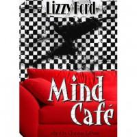 Mind Café - Lizzy Ford