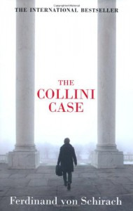 The Collini Case - Ferdinand von Schirach, Anthea Bell