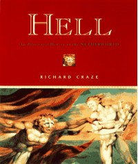 Hell: An Illustrated History of the Netherworld - Richard Craze