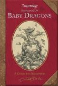 Bringing Up Baby Dragons - Dugald Steer