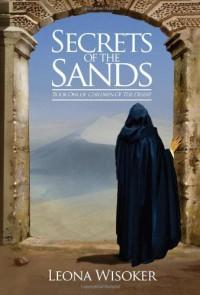 Secrets of the Sands - Leona Wisoker