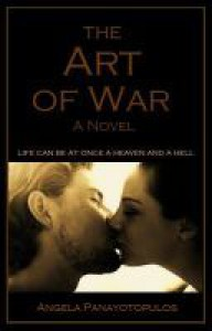 The Art of War: A Novel - Angela Panayotopulos