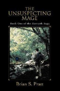 The Unsuspecting Mage (The Morcyth Saga) - Brian S. Pratt