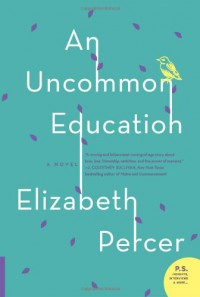 An Uncommon Education - Elizabeth Percer