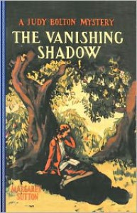 The Vanishing Shadow - Margaret Sutton