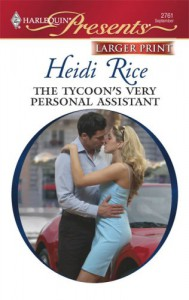 The Tycoon's Very Personal Assistant (Harlequin Large Print Presents) - Heidi Rice
