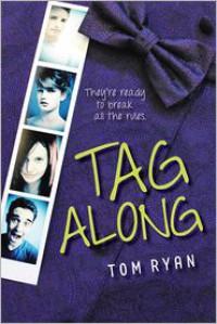Tag Along - Tom   Ryan