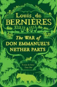 War Of Don Emmanuel's Nether Parts - Louis de Bernières