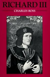 Richard III (English Monarchs Series) - Charles Ross