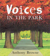 Voices in the Park - Anthony Browne