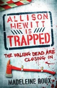 Allison Hewitt is Trapped by Roux, Madeleine [24 November 2011] - Madeleine Roux
