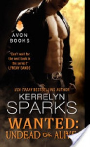 Wanted: Undead or Alive (Love at Stake, #12) - Kerrelyn Sparks