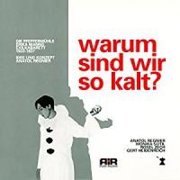 Warum sind wir so kalt? Erika Manns Exilkabarett - Monika Sutil, AirPlay Entertainment GmbH, Anatol Regnier, Erika Mann, Rosel Zech