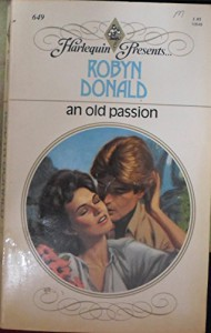 An Old Passion - Robyn Donald