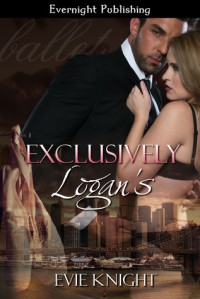 Exclusively Logan's  - Evie Knight