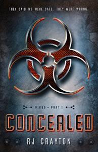 Concealed (Virus Book 1) - RJ Crayton