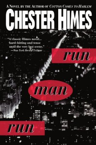 Run Man Run - Chester Himes