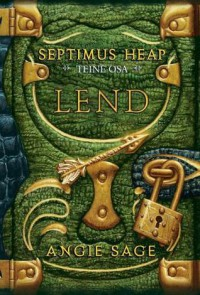 Lend (Septimus Heap #2) - Angie Sage, Merlin Laansoo