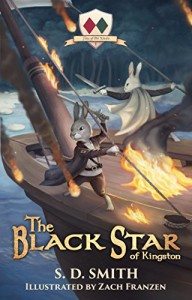 The Black Star of Kingston - S. D. Smith, Zach Franzen