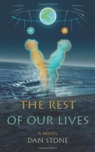 The Rest of Our Lives by Dan Stone (2009) Paperback - Dan Stone