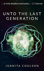 Unto the Last Generation - Juanita Coulson