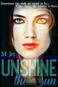 Unshine the Sun - M Jet
