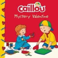 Caillou: Mystery Valentine (Clubhouse) - Anne Paradis, Eric Sévigny