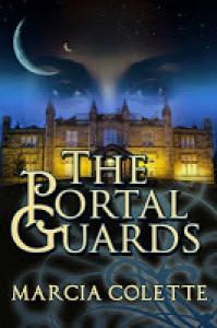 The Portal Guards - Marcia Colette