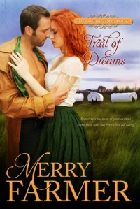 Trail of Dreams - Merry Farmer