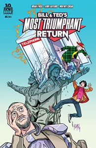 Bill and Ted's Most Triumphant Return #2 (Bill & Ted Most Triumphant Return) - Chad Bowers, Jerry Gaylord, Brian Lynch, Chris Sims, Brooke Allen