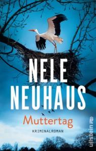 Muttertag: Kriminalroman (Ein Bodenstein-Kirchhoff-Krimi, Band 9) - Nele Neuhaus