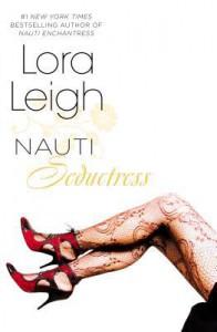 Nauti Seductress - Lora Leigh