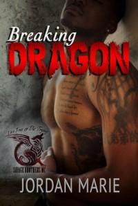 Breaking Dragon - Jordan Marie