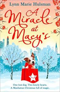 A Miracle at Macy's - Lynn Marie Hulsman