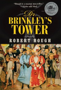 Dr. Brinkley's Tower - Robert Hough