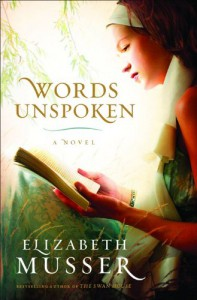 Words Unspoken - Elizabeth Musser