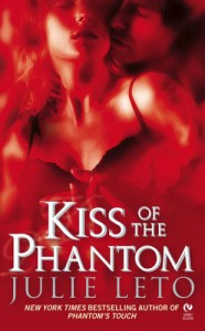 Kiss of the Phantom (Signet Eclipse) - Julie Leto