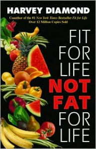 Fit for Life: Not Fat for Life - Harvey Diamond