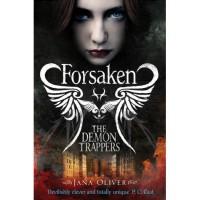 Forsaken (The Demon Trappers, #1) - Jana Oliver