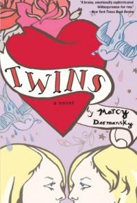 Twins - Marcy Dermansky