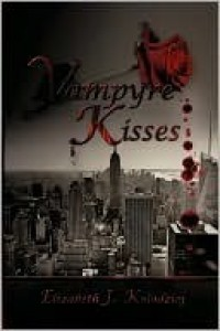 Vampyre Kisses (The Last Witch, #1) - Elizabeth J. Kolodziej