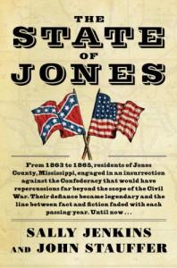 The State of Jones - Sally Jenkins;John Stauffer