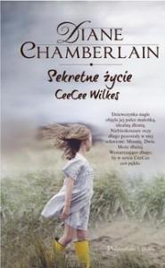 Sekretne życie CeeCee Wilkes - Diane Chamberlain