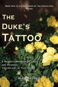 The Duke's Tattoo: A Regency Romance of Love and Revenge, Though Not in That Order (The Horsemen of the Apocalypse Series) - Miranda Davis
