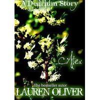 Alex (Delirium, #3.5) - Lauren Oliver