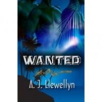 Wanted - A.J. Llewellyn