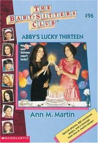 Abby's Lucky Thirteen - Ann M. Martin, Nola Thacker