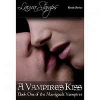 A Vampire's Kiss (The Manigault Vampires, #1) - Laura Stamps
